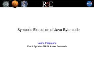 Symbolic Execution of Java Byte-code