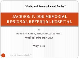 Jackson F. Doe Memorial Regional Referral Hospital