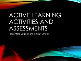 Active Learning activities and assessments