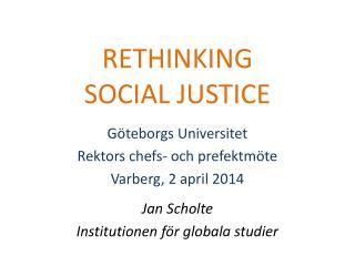 RETHINKING SOCIAL JUSTICE