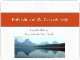 Reflection of i2a Class Activity