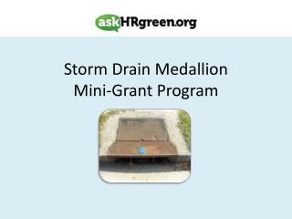 Storm  Drain  Medallion  Mini-Grant Program
