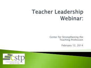 Teacher Leadership  Webinar :