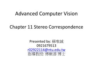 Advanced Computer Vision Chapter 11 Stereo Correspondence