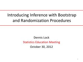 Introducing Inference with Bootstrap and Randomization Procedures