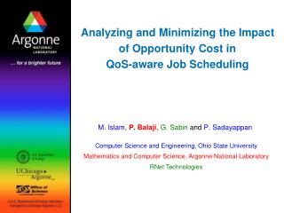 Analyzing and Minimizing the Impact of Opportunity Cost in QoS-aware Job Scheduling