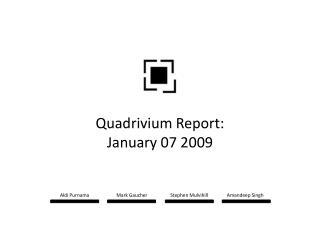 Quadrivium Report: January 07 2009
