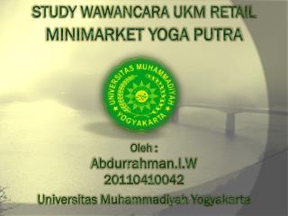 STUDY WAWANCARA UKM RETAIL