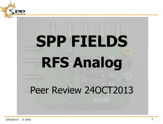 SPP  FIELDS RFS Analog Peer Review 24OCT2013