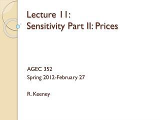 Lecture 11:  Sensitivity Part II: Prices