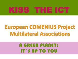 European COMENIUS Project Multilateral Associations