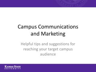 Campus Communications  and  Marketing
