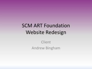 SCM ART Foundation Website Redesign