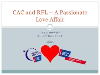 CAC and RFL – A Passionate Love Affair