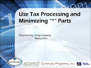 "Use Tax Processing and Minimizing ""*"" Parts"