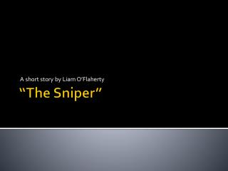 the sniper by liam o flaherty summary The sniper - by liam o flahertypdf - google docs.
