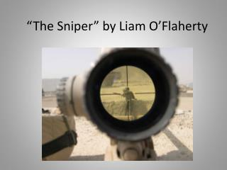 """The Sniper"" by Liam O'Flaherty"