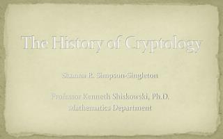 The History of Cryptology