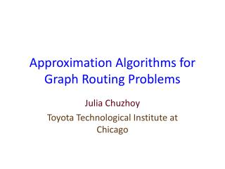 Approximation Algorithms for Graph Routing Problems