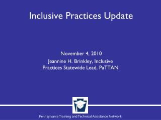 Inclusive Practices Update