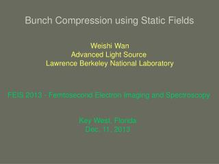 Bunch Compression using Static Fields