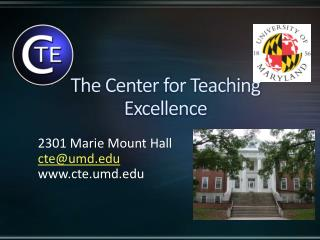 The Center for Teaching Excellence