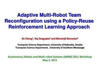 Adaptive Multi-Robot Team Reconfiguration using a Policy-Reuse Reinforcement Learning Approach