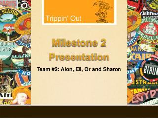 Milestone 2  Presentation