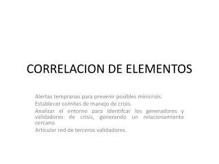 CORRELACION DE ELEMENTOS