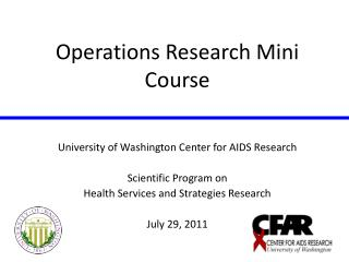Operations Research Mini Course