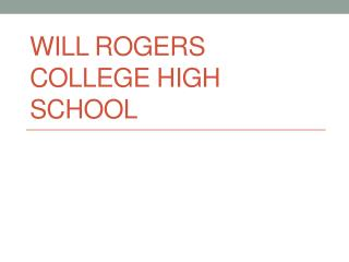 Will Rogers College High School