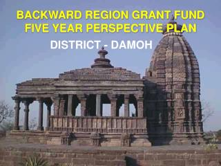 BACKWARD REGION GRANT FUND FIVE YEAR PERSPECTIVE PLAN