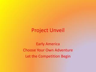 Project Unveil