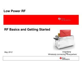 Low Power RF