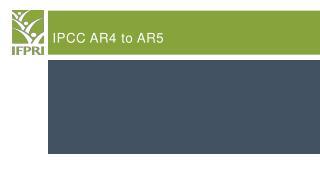 IPCC AR4 to AR5