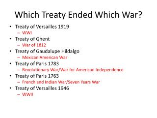 Which Treaty Ended Which War?