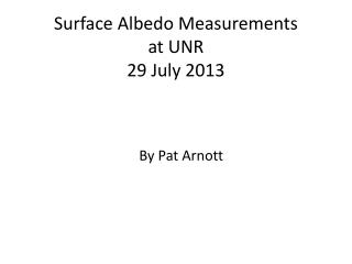 Surface Albedo Measurements at UNR 29 July 2013