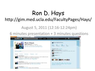 Ron  D. Hays http://gim.med.ucla.edu/FacultyPages/Hays/