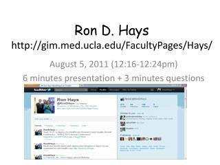 Ron  D. Hays http://gim.med.ucla.edu/FacultyPages/Hays/