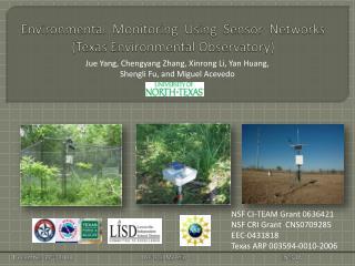 Environmental  Monitoring  Using  Sensor  Networks (Texas Environmental Observatory)