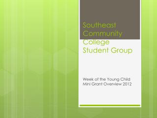 Southeast Community College Student Group