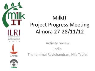 MilkIT Project Progress Meeting Almora 27-28/11/12