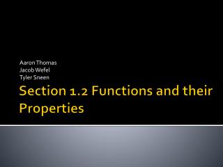 Section 1.2 Functions and their Properties