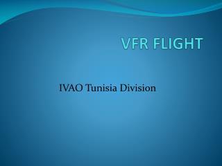 VFR FLIGHT