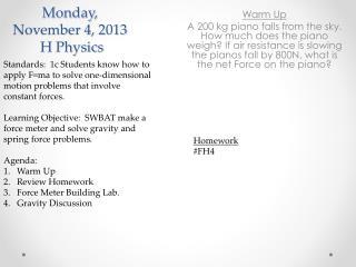 Monday,  November 4,  2013  H Physics