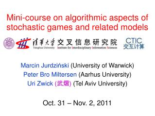Mini-course on algorithmic aspects of stochastic games and related models