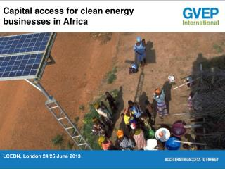 Capital access for clean energy businesses in Africa