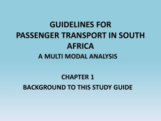 GUIDELINES FOR PASSENGER TRANSPORT IN SOUTH AFRICA