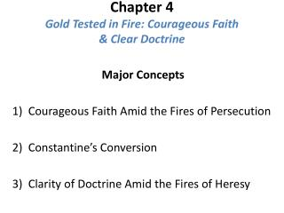 Chapter 4 Gold Tested in Fire: Courageous Faith & Clear Doctrine
