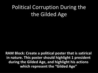 Political Corruption During the the Gilded Age
